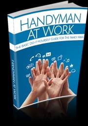 Handyman At Work ebook by Kobo.Web.Store.Products.Fields.ContributorFieldViewModel