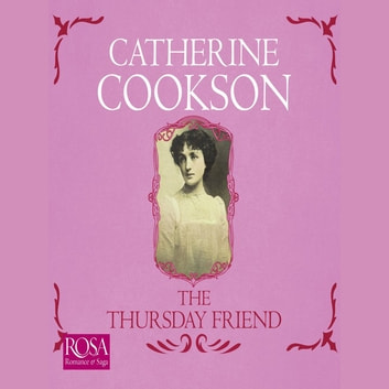 The Thursday Friend audiobook by Catherine Cookson