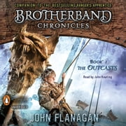 The Outcasts - Brotherband Chronicles, Book 1 audiobook by John A. Flanagan