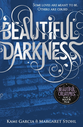 Beautiful Darkness (Book 2) eBook by Kami Garcia,Margaret Stohl