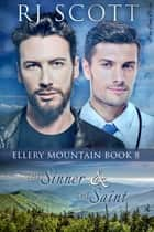 The Sinner and the Saint ebook by RJ Scott