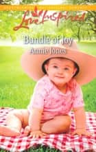 Bundle of Joy (Mills & Boon Love Inspired) ebook by Annie Jones