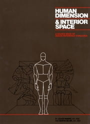 Human Dimension and Interior Space - A Source Book of Design Reference Standards ebook by Julius Panero,Martin Zelnik