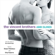 The Vincent Brothers audiobook by Abbi Glines