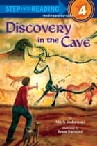 Discovery in the Cave ebook by Mark Dubowski, Bryn Barnard