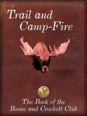 Trail and Campfire ebook by Theodore Roosevelt,George Bird Grinnell
