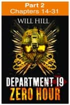 Zero Hour: Part 2 of 4 (Department 19, Book 4) ebook by Will Hill