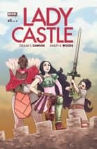 Ladycastle #1 ebook by Delilah S. Dawson, Ashley A. Woods, Rebecca Farrow