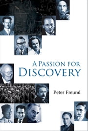 A Passion for Discovery ebook by Peter Freund