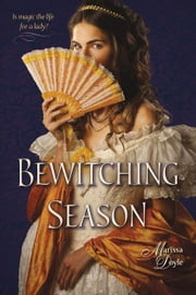 Bewitching Season ebook by Marissa Doyle