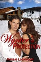 Wynter's Protection ebook by Tressie Lockwood