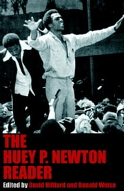 The Huey P. Newton Reader ebook by Huey P Newton,David Hilliard,Donald Weise,Fredrika Newton