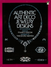 Authentic Art Deco Jewelry Designs ebook by Franco Deboni