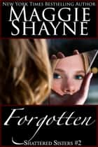 Forgotten ebook by Maggie Shayne