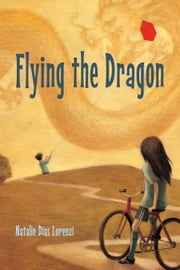 Flying the Dragon ebook by Natalie Dias Lorenzi