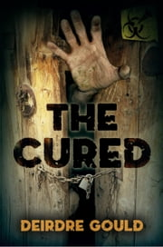 The Cured ebook by Deirdre Gould