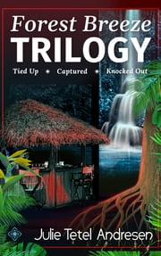 The Forest Breeze Trilogy ebook by Julie Tetel Andresen