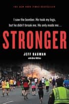 Stronger ebook by Jeff Bauman,Bret Witter