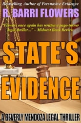 State's Evidence: A Beverly Mendoza Legal Thriller ebook by R. Barri Flowers
