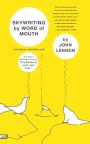 Skywriting by Word of Mouth ebook by John Lennon