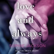 Love and Always audiobook by Sophie Jackson