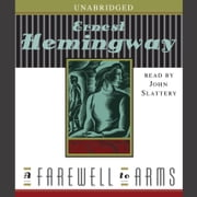A Farewell to Arms audiobook by Ernest Hemingway