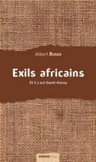 Exils africains - Et il y eut David-Kanza ebook by Albert Russo