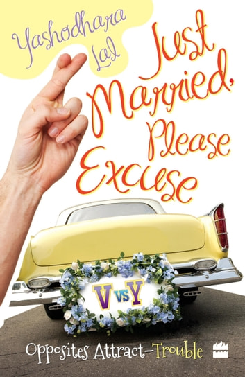 Just Married, Please Excuse : Opposite Attract-Trouble