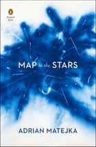 Map to the Stars eBook by Adrian Matejka