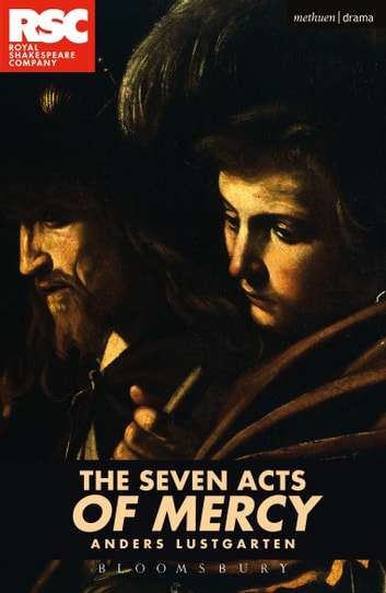 The Seven Acts of Mercy ebook by Mr Anders Lustgarten
