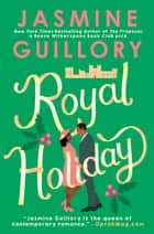 Royal Holiday ebook by