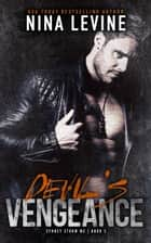 Devil's Vengeance - Sydney Storm MC, #3 ebook by Nina Levine