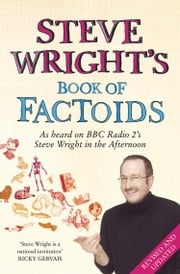 Steve Wright's Book of Factoids ebook by Steve Wright