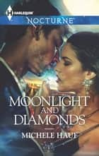 Moonlight and Diamonds ebook by Michele Hauf
