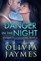 Danger In The Night eBook par Olivia Jaymes
