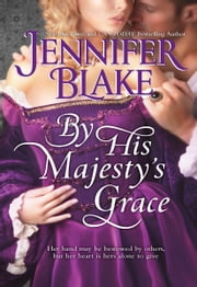 By His Majesty's Grace ebook by Jennifer Blake