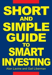 Short and Simple Guide To Smart Investing ebook by Alan Lavine