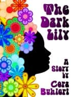 The Dark Lily ebook by Cora Buhlert