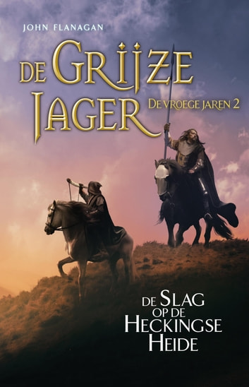 De Slag Op Heckingse Heide Ebook By John Flanagan