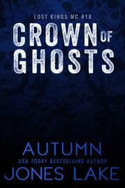 Crown of Ghosts ebook by Autumn Jones Lake