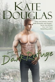 Dark Refuge ebook by Kate Douglas