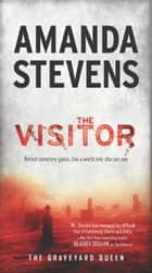 The Visitor ebook by Amanda Stevens
