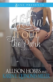 Hittin' It Out the Park ebook by Karen E. Quinones Miller,Allison Hobbs