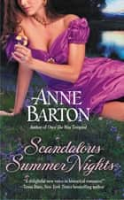 Scandalous Summer Nights ebook by Anne Barton