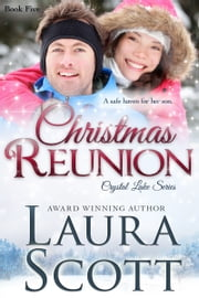 Christmas Reuinon ebook by Laura Scott