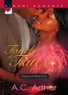 Touch Of Fate ebook by A.c. Arthur