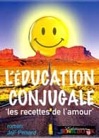 L'Éducation conjugale ebook by JeF Pissard