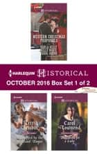 Harlequin Historical October 2016 - Box Set 1 of 2 - An Anthology ebook by Terri Brisbin, Carol Townend, Carla Kelly,...