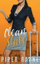 Clean Slate (Charity Case Book 0.5) ebook by Piper Rayne