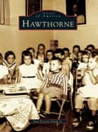 Hawthorne ebook by Don Everett Smith Jr.